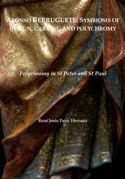 The Polychromy in the Sculptures of San Pedro and San Pablo by Alonso Berruguete
